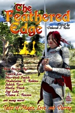 The Feathered Edge: Tales Of Magic, Love, And Daring