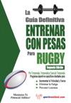 La Gua Definitiva - Entrenar Con Pesas Para Rugby
