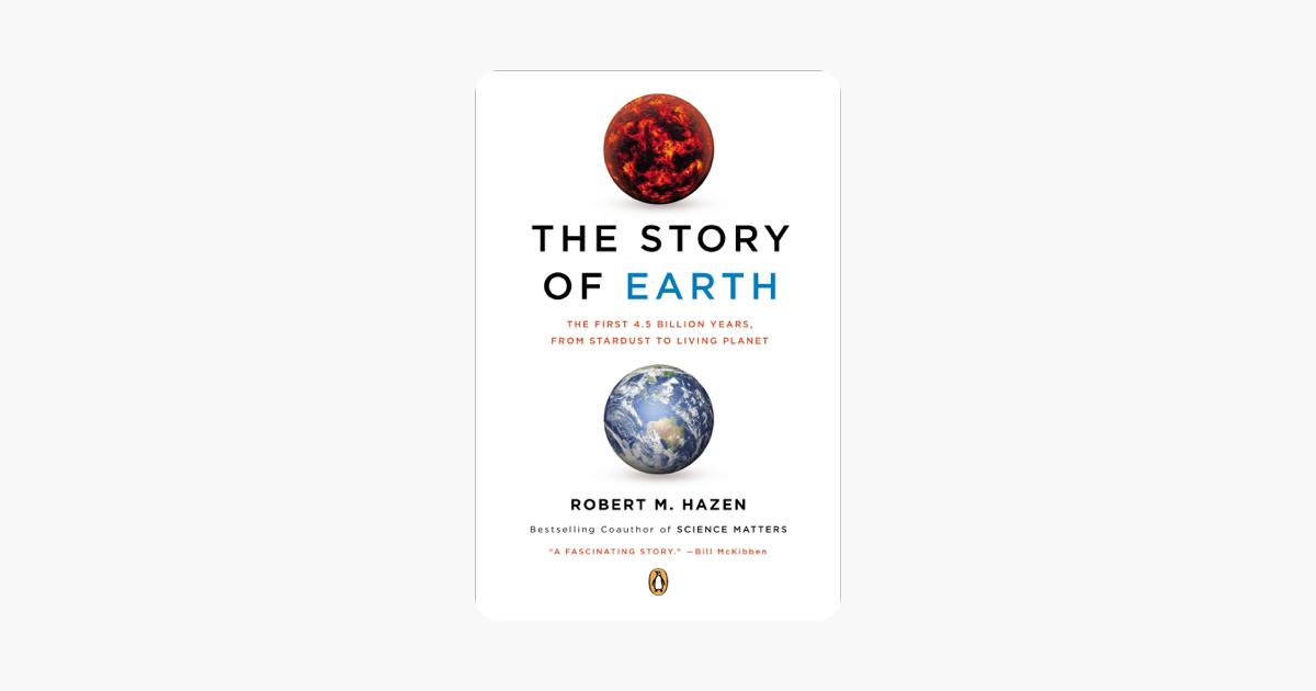 The Story of Earth - Robert M. Hazen