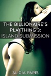 The Billionaires Plaything 3 Island Submission MF BDSM Erotic Short Story