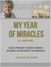My Year Of Miracles  A 52-Week Course