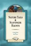 Nature Tails  Scavenger Haunts
