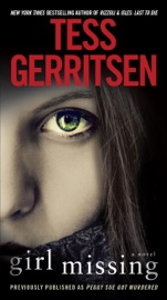Girl Missing (Previously published as Peggy Sue Got Murdered) - Tess Gerritsen by  Tess Gerritsen PDF Download