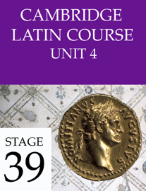 Cambridge Latin Course (4th Ed) Unit 4 Stage 39