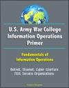 US Army War College Information Operations Primer Fundamentals Of Information Operations - Botnet Stuxnet Cyber Warfare NSA Service Organizations