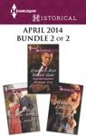 Harlequin Historical April 2014 - Bundle 2 Of 2