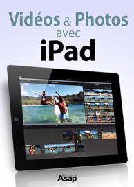 Vidéos et photos avec iPad