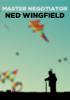 Ned Wingfield & Beatrice Wingfield - Master Negotiator: Ned Wingfield kunstwerk