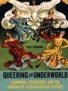 Queering The Underworld