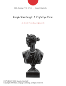 Joseph Wambaugh: A Cop's Eye View.