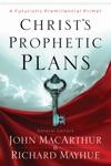 Christs Prophetic Plans