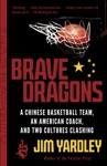 Brave Dragons