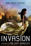 Invasion A Sequel To The Last Princess