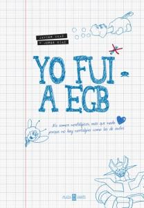 Yo fui a EGB Book Cover