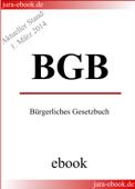 BGB - Bürgerliches Gesetzbuch - Aktueller Stand: 1. März 2014