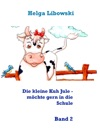 Die Kleine Kuh Jule - Mchte Gern In Die Schule