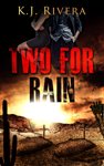 Two For Rain