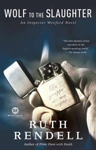Ruth Rendell - Wolf to the Slaughter