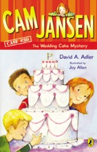 Cam Jansen: Cam Jansen and the Wedding Cake Mystery #30