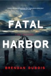 Fatal Harbor A Lewis Cole Mystery The Lewis Cole Series