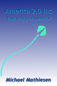 America 2.0 Inc.  -  Take Stock In America!
