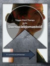 Trigger Point Therapy For The Sternocleidomastoid