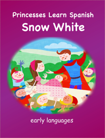 Princesses Learn Spanish - Snow White