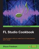 FL Studio Cookbook Book Cover