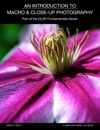An Introduction To Macro And Close-Up Photography