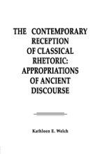 The Contemporary Reception Of Classical Rhetoric