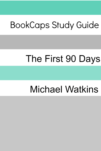 Study Guide: The First 90 Days