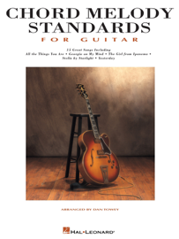 Chord Melody Standards for Guitar (Songbook)
