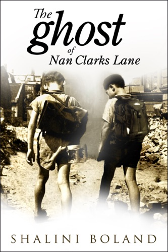 Shalini Boland - The Ghost of Nan Clarks Lane (a short story)