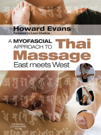 A Myofascial Approach to Thai Massage E-Book.