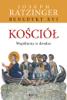 Kościół. Wspólnota w drodze. - Joseph Ratzinger Benedykt XVI