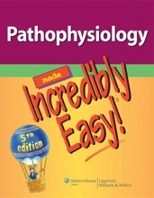 Pathophysiology Made Incredibly Easy!® 5th Edition