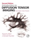 Introduction To Diffusion Tensor Imaging 2e