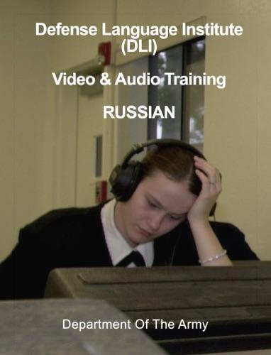 Defense Language Institute (DLI) Video & Audio Training - RUSSIAN
