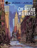 Download and Read Online Valérian - Tome 1 - La cité des eaux mouvantes