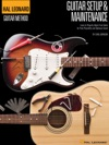 Hal Leonard Guitar Method - Guitar Setup  Maintenance