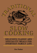 Traditional Slow Cooking