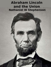 Download and Read Online Abraham Lincoln and the Union
