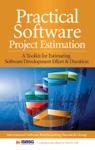 Practical Software Project Estimation A Toolkit For Estimating Software Development Effort  Duration