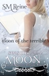 Moon Of The Terrible The Cain Chronicles 3