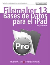 Filemaker 13: Bases de Datos para el iPad - Miguel Ricarte