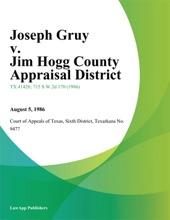 Joseph Gruy V. Jim Hogg County Appraisal District