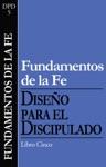 Fundamentos De La Fe Foundations Of Faith