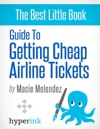 How To Buy Cheap Airline Tickets To Anywhere In The World Cheap Air Travel