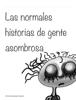 VГctor Mijares Franco & Montse Portillo - Las normales historias de gente asombrosa ilustraciГіn