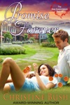 Promise Forever The New Commitment Series Book 1